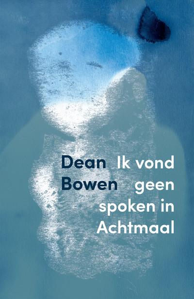 Dean Bowen Achtmaal Cover DEF